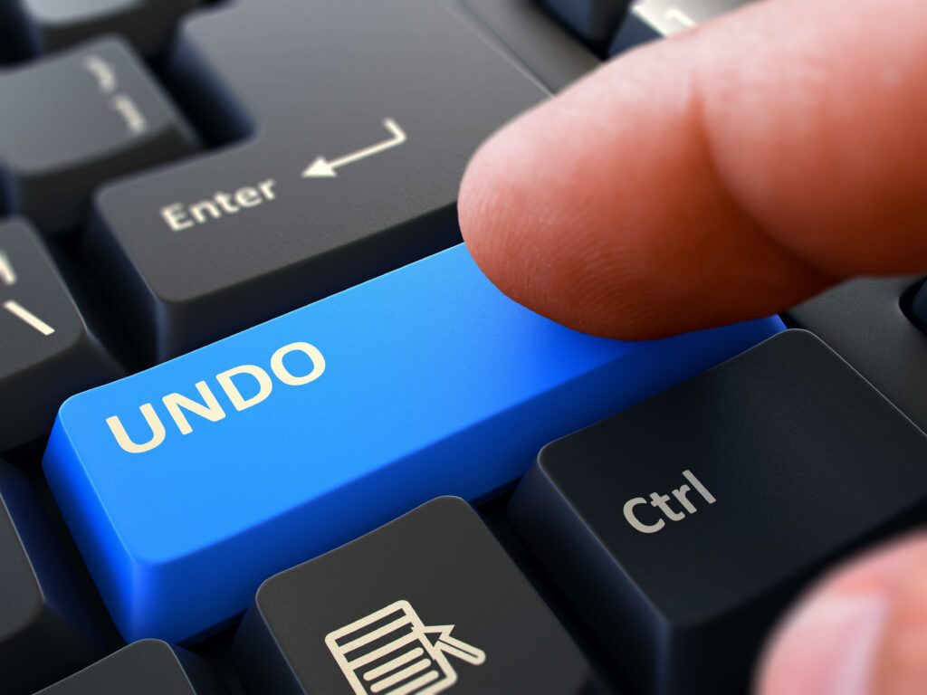 WHAT WOULD YOU CHANGE WITH A UNIVERSAL UNDO BUTTON?